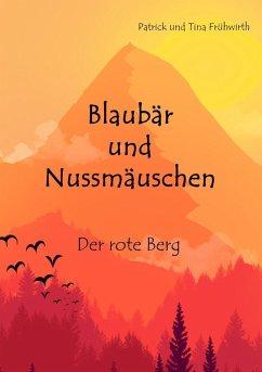 Blaubär und Nussmäuschen (eBook, ePUB)