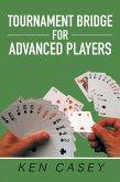 Tournament Bridge for Advanced Players (eBook, ePUB)
