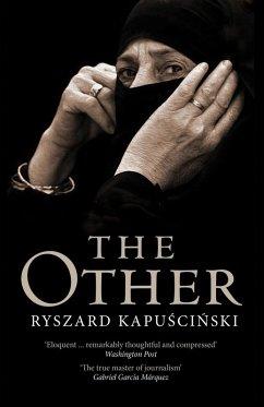 The Other (eBook, ePUB) - Kapuscinski, Ryszard