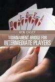 Tournament Bridge for Intermediate Players (eBook, ePUB)