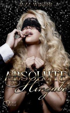 Absolute Hingabe (eBook, ePUB) - Winter, Jazz