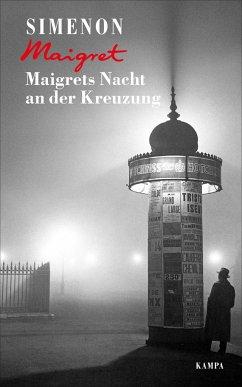 Maigrets Nacht an der Kreuzung / Kommissar Maigret Bd.7 - Simenon, Georges