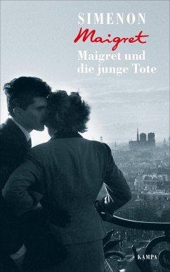 Maigret und die junge Tote / Kommissar Maigret Bd.45 - Simenon, Georges