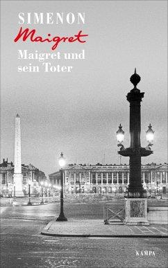Maigret und sein Toter / Kommissar Maigret Bd.29 - Simenon, Georges