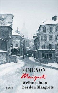Weihnachten bei den Maigrets / Maigret Bd.103 - Simenon, Georges