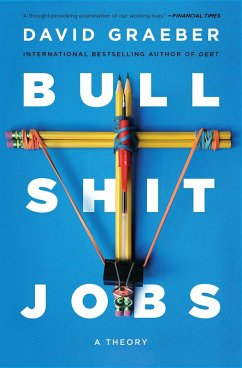 Bullshit Jobs (eBook, ePUB) - Graeber, David