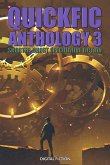 Quickfic Anthology 3 (Quickfic from Digital Fiction, #3) (eBook, ePUB)