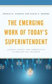 The Emerging Work of Today's Superintendent (eBook, ePUB)