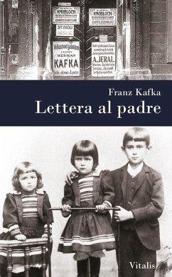 Lettera al padre - Kafka, Franz