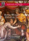 Royal Women and Dynastic Loyalty (eBook, PDF)