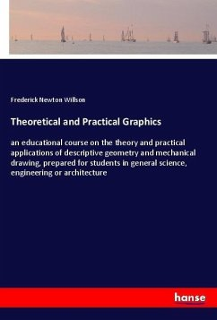 Theoretical and Practical Graphics