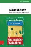 Künstliche Kost (eBook, PDF)