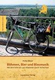 Böhmen, Bier und Blasmusik (eBook, ePUB)