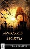 Angelus Mortis (eBook, ePUB)