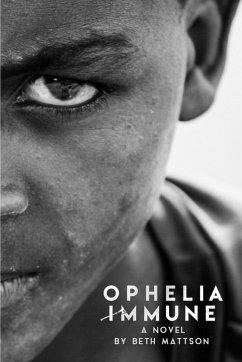 Ophelia Immune (eBook, ePUB)