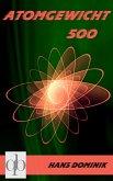 Atomgewicht 500 (eBook, ePUB)