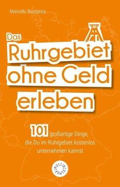 Ruhrgebiet ohne Geld (eBook, ePUB)