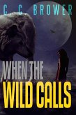When The Wild Calls (Speculative Fiction Modern Parables) (eBook, ePUB)
