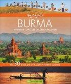 Highlights Burma - Myanmar, Land der goldenen Pagoden (Mängelexemplar)