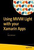 Using MVVM Light with your Xamarin Apps (eBook, PDF)