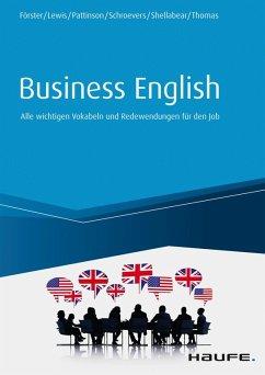 Business English (eBook, ePUB) - Förster, Lisa; Lewis, Ian C.; Pattinson, Annette; Schroevers, Sander; Shellabear, Stephanie; Thomas, Jaquie Mary