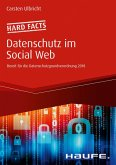 Hard facts Datenschutz im Social Web (eBook, ePUB)