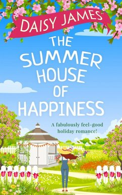 The Summer House of Happiness: A delightfully f...