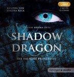 Die falsche Prinzessin / Shadow Dragon Bd.1 (2 MP3-CDs) (Mängelexemplar)