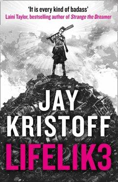 LIFEL1K3 (LIFELIKE) (Lifelike, Book 1) (eBook, ePUB) - Kristoff, Jay
