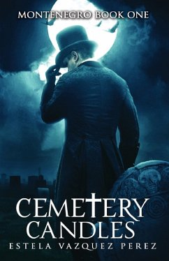 Montenegro Book One: Cemetery Candles (eBook, e...