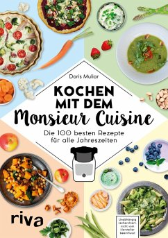 Kochen mit dem Monsieur Cuisine (eBook, PDF) - Muliar, Doris