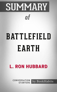 Summary of Battlefield Earth by L. Ron Hubbard ...