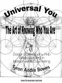 Universal You The Art of Knowing Who You Truly Are (eBook, ePUB)
