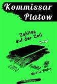 Kommissar Platow, Band 13: Zahltag auf der Zeil (eBook, ePUB)