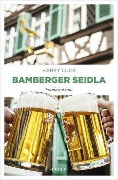 Bamberger Seidla (eBook, ePUB) - Luck, Harry