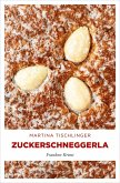 Zuckerschneggerla (eBook, ePUB)