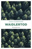 Waidlertod (eBook, ePUB)