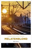 Melatenblond (eBook, ePUB)