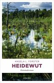Heidewut / Inka Brandt Bd.3 (eBook, ePUB)