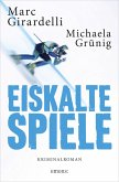 Eiskalte Spiele (AT) (eBook, ePUB)
