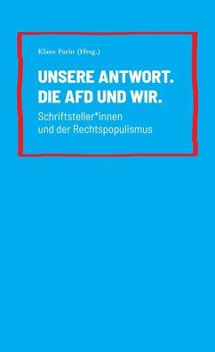 Unsere Antwort. Die AfD und Wir. (eBook, PDF)