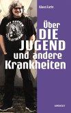 Über die Jugend und andere Krankheiten (eBook, PDF)