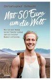 Mit 50 Euro um die Welt (eBook, ePUB)