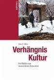 Verhängnis Kultur (eBook, PDF)