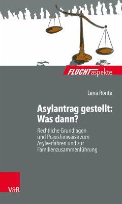 Asylantrag gestellt: Was dann? (eBook, PDF) - Ronte, Lena