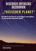 "Discover Entdecke Découvrir ""Toxischer Planet"" (eBook, ePUB)"