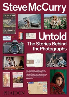 Steve McCurry Untold: The Stories Behind the Photographs - McCurry, Steve;Purcell, William Kerry