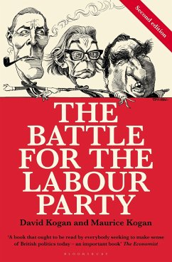 The Battle for the Labour Party: Second Edition