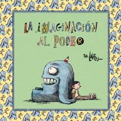 La imaginación al poder - Liniers