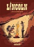 Lincoln 2 - Der in den Wind spricht